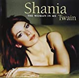 The Woman in Me by Shania Twain (2000-04-04) -