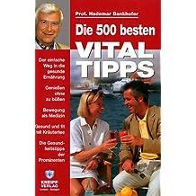 Die 500 besten Vital-Tips