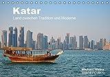 Katar - Land zwischen Tradition und Moderne (Tischkalender 2019 DIN A5 quer): Katar, das bedeutet Tradition gepaart mit Moderne, reiche Scheichs und ... (Monatskalender, 14 Seiten ) (CALVENDO Orte)