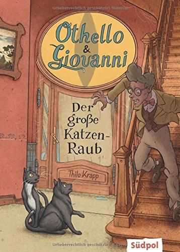 Preisvergleich Produktbild Othello & Giovanni - Der große Katzen-Raub