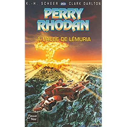 Perry Rhodan, numero 203 : A l'aube de Lémuria