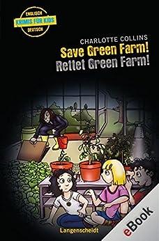 Save Green Farm - Rettet Green Farm!: Rettet Green Farm! (Hörbücher