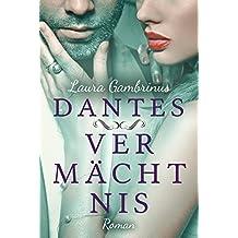 Dantes Vermächtnis: Liebesroman