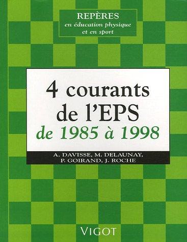 4 Courants de l'EPS de 1985 à 1998
