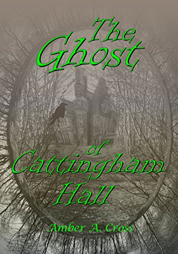 the-ghost-of-cattingham-hall