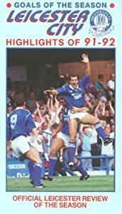 Leicester City FC - Goals Of The Season - Highlights Of 1991-92 [1992] [VHS]