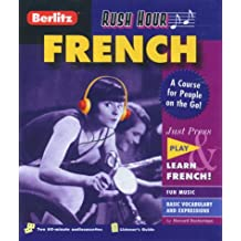Rush Hour French: A Course for People on the Go! (Berlitz Rush Hour All-Audio)