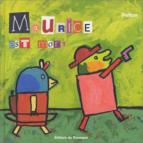 Maurice est mort par Pelton