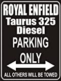 Indigos UG - Parking Only - royal enfield taurus 325 diesel - Garage / Carport - Parkplatzschild 32x24 cm schwarz/silber - Alu-Dibond - Folienbeschriftung