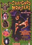 Ze craignos monsters - Le re-retour