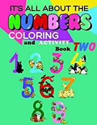 It's All About The Numbers Coloring And Activity Book TWO: Volume 2