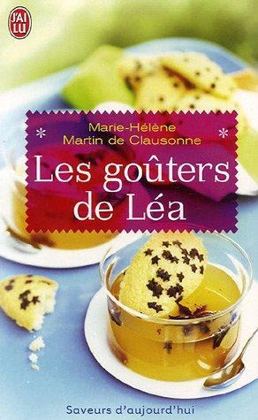 Les goûters de Léa par Martin de Clausonne