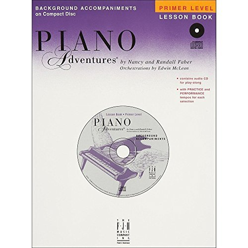Piano Adventures - Primer Level Lessons Book CD by Nancy Faber (2006-10-20)