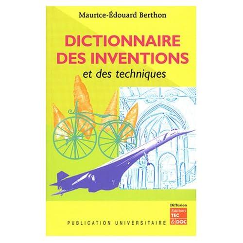 Dictionnaire des inventions et des techniques