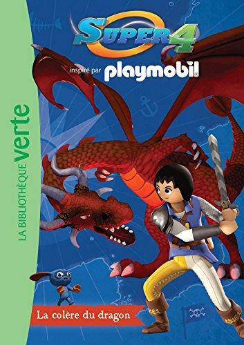 Playmobil Super 4 04 - La colère du dragon