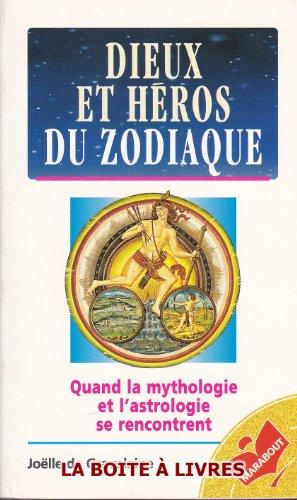 Dieux et héros du zodiaque : Quand la mythologie et l'astrologie se rencontrent