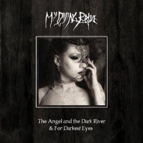 My Dying Bride Angel & The Dark River by My Dying Bride (2010-02-23)
