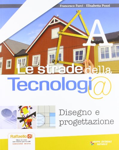 Le strade della Tecnologi@. Vol. A-B-C. Con tavole. Con espansione online. Per la Scuola media. Con 2 CD-ROM