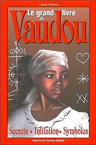 Le grand livre du Vaudou par Claude Planson
