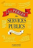 Les Perles des services publics...