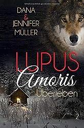 Lupus Amoris: Überleben