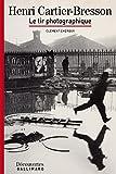 Image de Henri Cartier-Bresson - Découvertes Gallimard: Le tir photographique