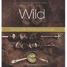 Wild: Die große Wildkochschule