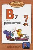 Bibliothek der Sachgeschichten - (B7) Blau machen, Binnenschiffer, Blindenbinde, Blitz