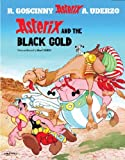 Asterix and the Black Gold: 26 (Asterix (Orion Paperback))