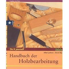 Handbuch der Holzbearbeitung