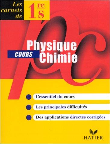 Physique-chimie, première S, carnet de cours