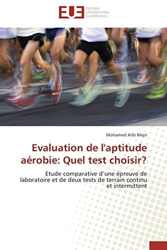 Evaluation de l\'aptitude aérobie: Quel test choisir? (Omn.Univ.Europ.)