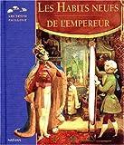 Habits neufs de l'empereur / Hans Christian Andersen | Andersen, Hans Christian (1805-1875). Auteur