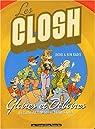 Les Closh : Intégrale, tome 1 par Dodo