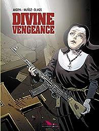 Divine Vengeance par Hernan Migoya