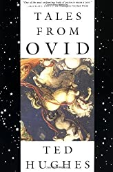 Tales from Ovid: 24 Passages from the Metamorphoses by Ted Hughes (1999-03-30)