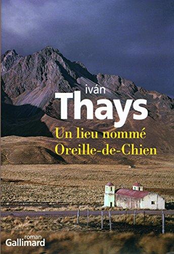 Un lieu nommé Oreille-de-Chien (Du monde entier)