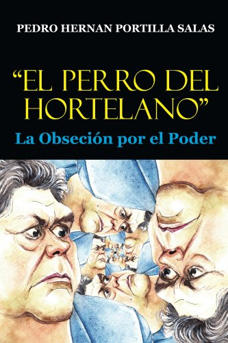 """""""El Perro del Hortelano"""""""