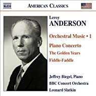 Anderson, L.: Orchestral Music, Vol. 1 - Piano Concerto In C Major / The Golden Years / Fiddle-Faddle