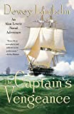 The Captain's Vengeance: An Alan Lewrie Naval Adventure (Alan Lewrie Naval Adventures (Paperback))