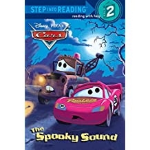 Cars: The Spooky Sound (Step Into Reading - Level 2 - Quality)