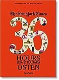 NYT. 36 Hours. USA & Kanada. Osten