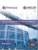 Reussir Le Management De Projet Avec Prince2 / Successful Project Management With Prince2