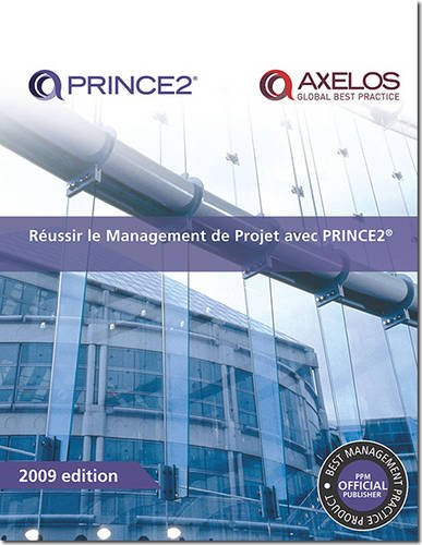 Reussir Le Management De Projet Avec Prince2 / Successful Project Management With Prince2 par Office of Government Commerce