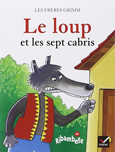 Le Loup et les Sept cabris (album CP) par Jakob et Wilhelm Grimm