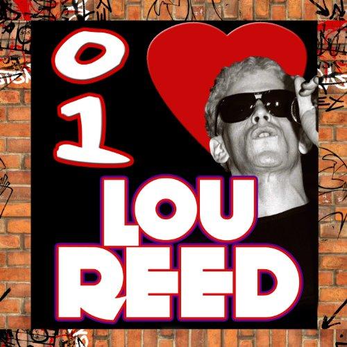 I Love Lou Reed (Live)