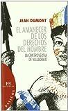 El amanecer de los derechos del hombre: La controversia de Valladolid (Básicos)