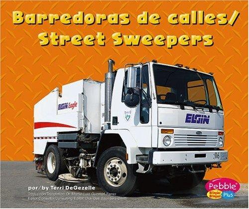 Barredoras de Calles/Street Sweepers (Pebble Plus Bilingual) por Terri DeGezelle