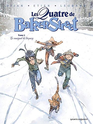Les Quatre de Baker Street - Tome 03: Le Rossignol de Stepney