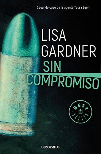 Sin compromiso (Tessa Leoni 2) (BEST SELLER)